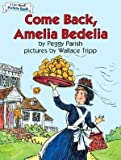 Come Back, Amelia Bedelia (An I Can Read Book)