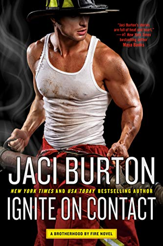 Ignite on Contact (Brotherhood by Fire Book 2) (English Edition)
