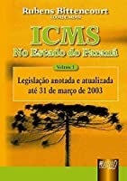 ICMS no Estado do Paraná - Volume I