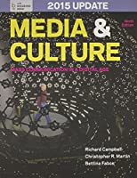 Media and Culture, 9th Ed. With 2015 Update + Launchpad for Media and Culture, 9th Ed. With 2015 Update Six Month Access