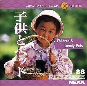 MIXA Image Library Vol.88「子供とペット」
