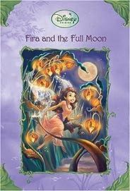 Disney Fairies: Fira and the Full Moon (Disney Fairies) (A Stepping Stone Book(TM))
