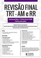 Revisão Final. TRT 11ª Região. AM e RR. Dicas Ponto a Ponto do Edital