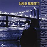 Songs for Lovers by Carlos Franzetti (2006-07-24)