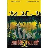 Zombie Fallout: Volume 1