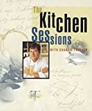 The Kitchen Sessions with Charlie Trotter 画像