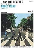 アンド・ザ・ビートルズ  Vol.1アビイ・ロード(CDジャーナル別冊) 画像