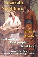 Nazareth Neighbors (Five-minute Bible Stories)