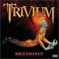 Ascendancy (Special Edtn. Us) by Trivium (2006-05-09)