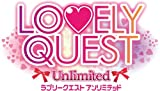 LOVELY QUEST -Unlimited-