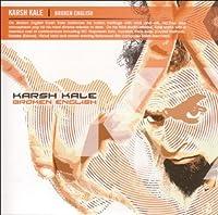 Broken English by Karsh Kale (2006-03-21)