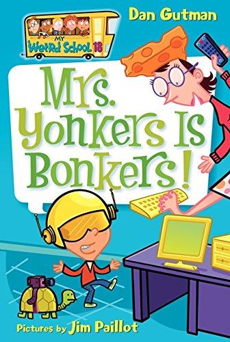 My Weird School #18: Mrs. Yonkers Is Bonkers!の詳細を見る
