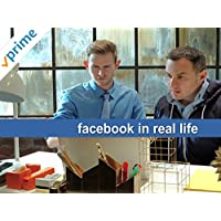 Clip: Facebook In Real Life