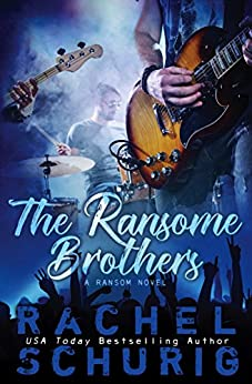 The Ransome Brothers: A Ransom Novel by [Schurig, Rachel]