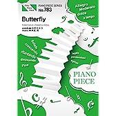 ピアノピースPP783 Butterfly / 木村カエラ (ピアノソロ・ピアノ&ヴォーカル) (FAIRY PIANO PIECE)