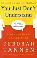 You Just Don't Understand: Women and Men in Conversation [並行輸入品]
