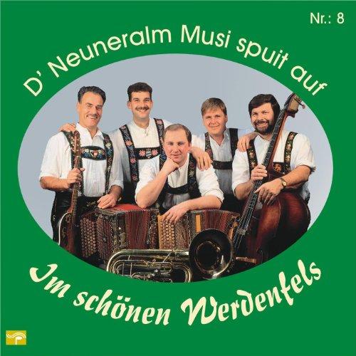 D' Neuneralm Musi spuit auf - Nr. 8 - Im schönen Werdenfels