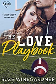 The Love Playbook by [Winegardner, Suze]