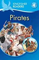 Pirates (Kingfisher Readers. Level 4)