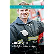A Firefighter In Her Stocking (Christmas in Manhattan Book 2)