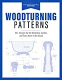 Woodturning Patterns: 80+ Designs for the Workshop, Garden, and Every Room in the House 画像