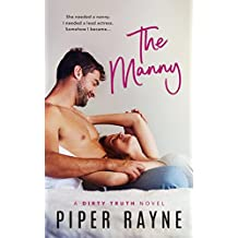 The Manny (Dirty Truth Series Book 1)