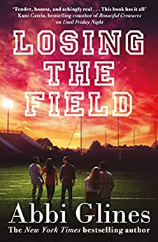 Losing the Field (Field Party Book 4) by [Glines, Abbi]