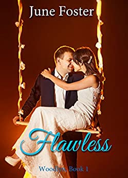 Flawless (Woodlyn Book 1) by [Foster, June]