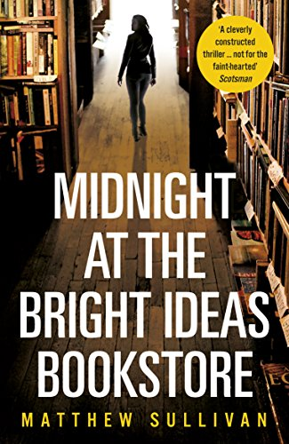Midnight at the bright ideas bookstore ebook matthew sullivan midnight at the bright ideas bookstore by sullivan matthew fandeluxe Image collections