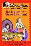 Olivia Sharp: The Princess of the Fillmore Street School