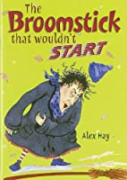 POCKET TALES YEAR 3 THE BROOMSTICK THAT WOULDN'T START (POCKET READERS FICTION)