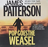 Pop Goes the Weasel: Library Edition (Alex Cross)