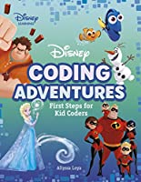 Disney Coding Adventures: First Steps for Kid Coders (Disney Learning)