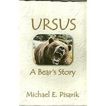 Ursus: A Bear's Story (English Edition)