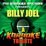 Just the Way You Are (Billy Joel Karaoke Tribute)
