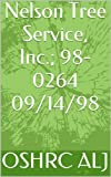 Nelson Tree Service, Inc.; 98-0264  09/14/98 (English Edition)