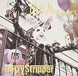 FAN'S BEST ALBUM「This is DaizyStripper」