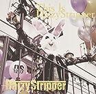 FAN'S BEST ALBUM 「This is DaizyStripper」【Expert盤】(通常1~2か月以内に発送)