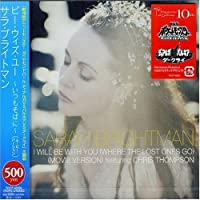 I Will Be with You by Sarah Brightman (2007-07-17)