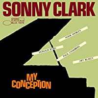 My Conception by SONNY CLARK (2014-06-25)