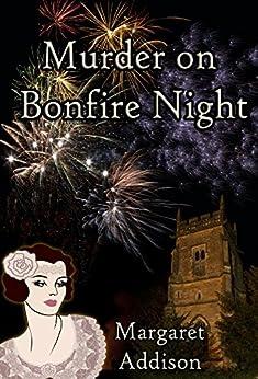 Murder on Bonfire Night (Rose Simpson Mysteries Book 6) by [Addison, Margaret]