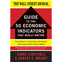 The WSJ Guide to the 50 Economic Indicators That Really Matt…