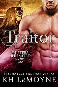 Traitor (Shifters Unlimited: Clan Black Book 3) by [LeMoyne, KH]