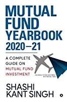 Mutual Fund YearBook 2020-21: A Complete Guide on Mutual Fund Investment