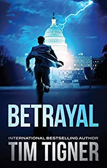Betrayal by [Tigner, Tim]