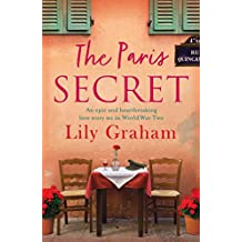The Paris Secret: An epic and heartbreaking love story set in World War Two