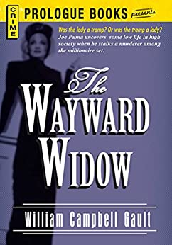 The Wayward Widow (Prologue Books) by [Gault, William Campbell]