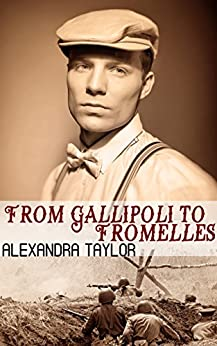 From Gallipoli to Fromelles by [Taylor, Alexandra]