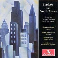 Gershwin / Porter: Starlight and Sweet Dreams