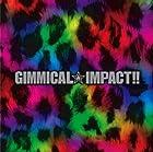 GIMMICAL★IMPACT!!(初回限定盤)(CD+DVD)(在庫あり。)